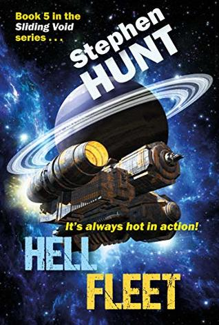 Hell Fleet: Book 5 of the Sliding Void space opera series