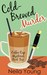 Cold-Brewed Murder (Coffee Cup Mysteries, #2)