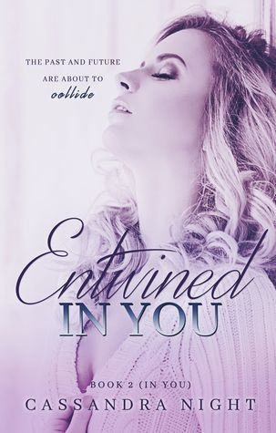 Entwined IN YOU (IN YOU, #2)