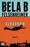 Scharnow by Bela B Felsenheimer