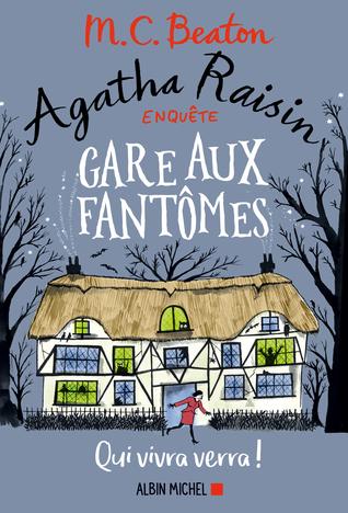 Agatha Raisin enquête : Gare aux fantômes (Agatha Raisin, #14)
