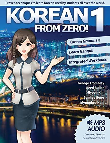 Korean From Zero! 1: Master the Korean Language and Hangul Writing System with Integrated Workbook and Online Course