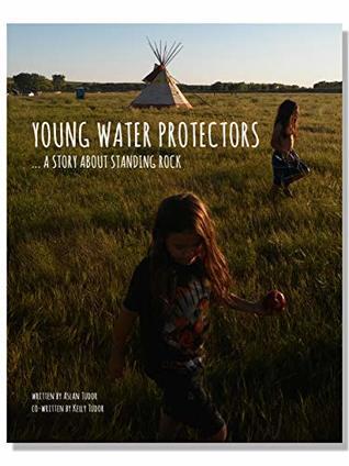 Young Water Protectors by Aslan Tudor