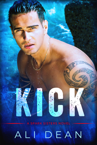 Kick (The Spark Sisters, #2)