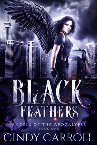 Black Feathers (Angels of the Apocalypse, #1)