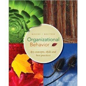 Organizational Behavior Fourth Edition (International Edition)