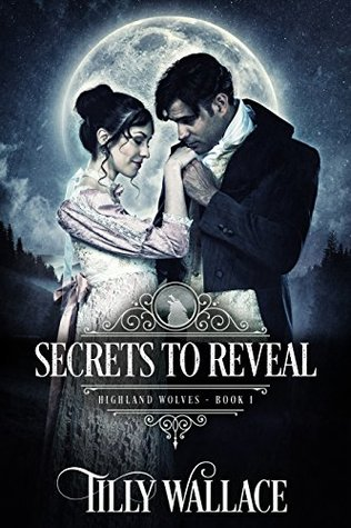 Secrets to Reveal (Highland Wolves, #1)