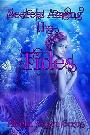 Secrets Among the Tides: A Mermaid Reverse Harem Romance