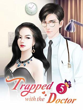 Trapped with the Doctor 5: Forced marriage (Trapped with the Doctor Series)