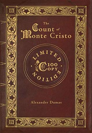 The Count of Monte Cristo (100 Copy Limited Edition)