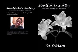 Soulful & Sultry: A Collection of Poetry and Reflections