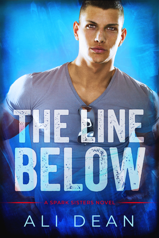 The Line Below (The Spark Sisters, #1)