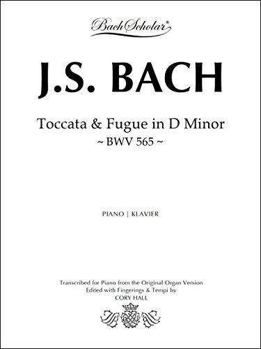J.S. BACH: Toccata & Fugue in D Minor (BWV 565)