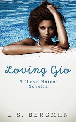 Loving Gio (Love Notes Book 1)
