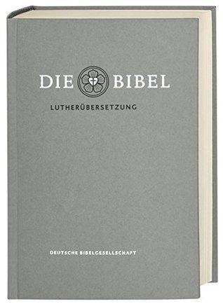 Lutherbibel revidiert 2017 - Die Taschenausgabe (grau): Die Bibel nach Martin Luthers Übersetzung. Mit Apokryphen