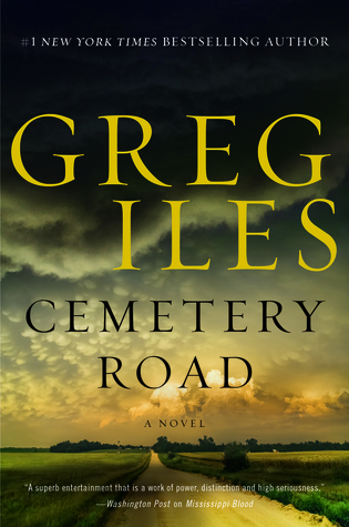 Cemetery Road by Greg Iles