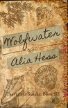 Wolfwater (Travelers Series: Book III)