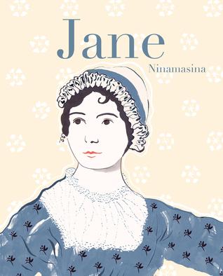 Jane. Vita di Jane Austen illustrata da Ninamasina