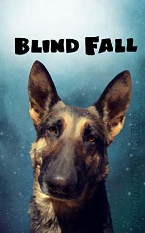 Blind Fall (Stolen by an Alien, #5)