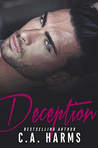 Deception  by C.A. Harms