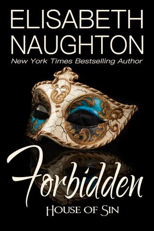 Forbidden (House of Sin #1)