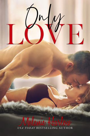 Only Love (One and Only, #3)