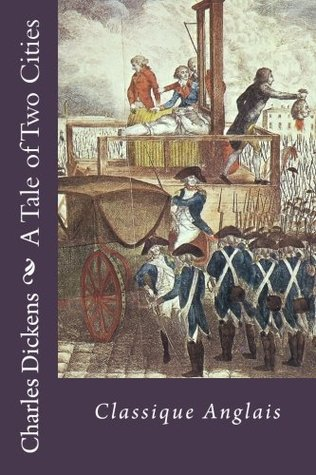 A Tale of Two Cities: Classique Anglais/ Classical English