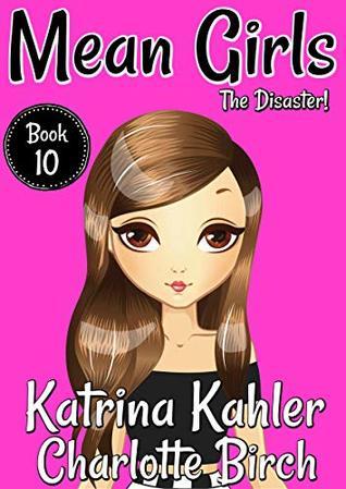Disaster (Mean Girls #10)