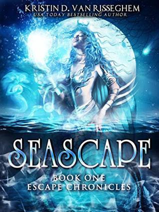 Seascape (Escape Chronicles Book 1)