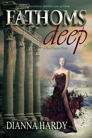 Fathoms Deep (A Blood Shadow Novel) (Blood Shadow, #1)