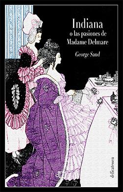 Indiana o las pasiones de Madame Delmare