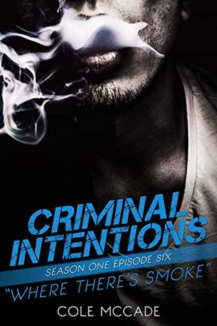 Criminal Intentions: Where There's Smoke (Season One #6)