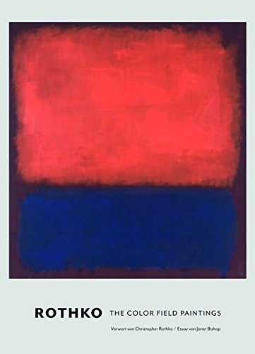 Rothko. Die Color Field Paintings
