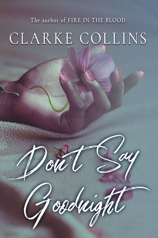 Don't Say Goodnight (Say Anything Book 1)