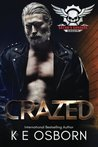 Crazed: The Satan's Savages Series #4 (Volume 4)