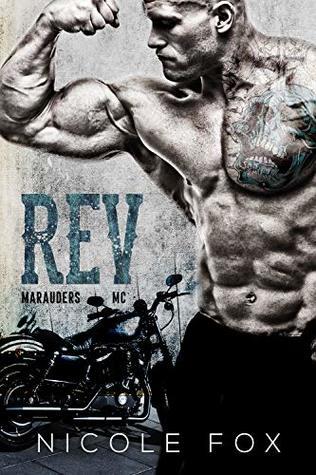 Rev: A Motorcycle Club Romance (Marauders MC)