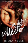 The Debt Collector (An Underground Bad Boys Romance)