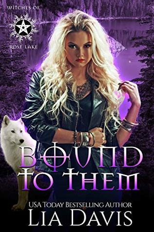 Bound to Them: A Reverse Harem Paranormal Romance (Witches of Rose Lake Book 4)