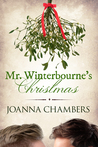 Mr. Winterbourne's Christmas by Joanna Chambers