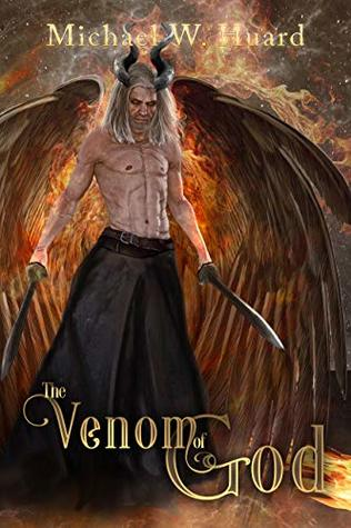 The Venom of God (A Heaven & Hell Fantasy)