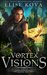 Vortex Visions (Air Awakens: Vortex Chronicles, #1)