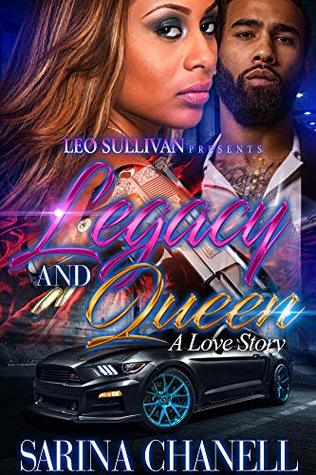 Legacy and Queen: A Love Story