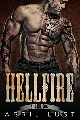 Hellfire: A Motorcycle Club Romance (Lions MC)