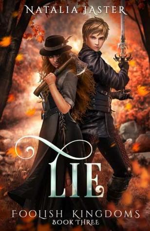 Lie (Foolish Kingdoms) (Volume 3)