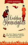 Wedding Shenanigans: Or, how Rayna grapples with heartbreak, scandal and a hot hotelier