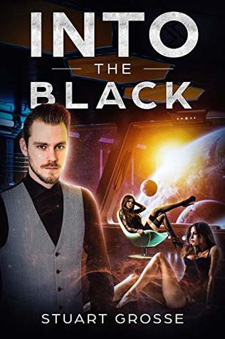Into the Black: Book XVI: Moving Forward