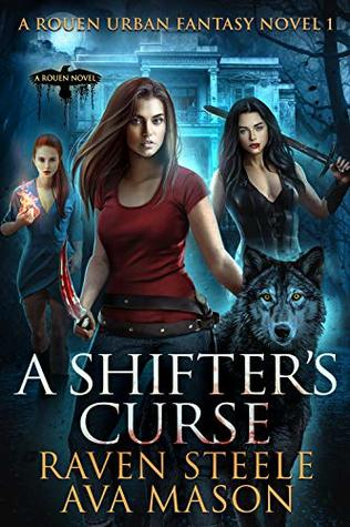 A Shifter's Curse by Raven Steele