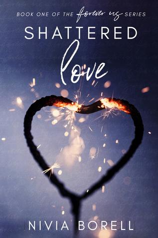 Shattered Love (Forever Us, #1)