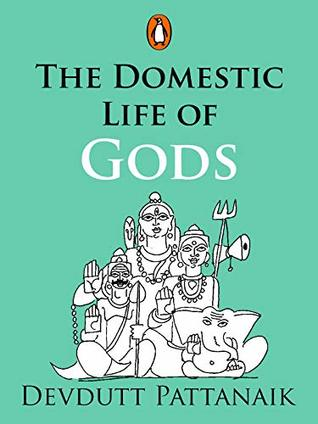 The Domestic Life of Gods: