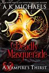 A Deadly Masquerade
